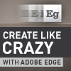 Create like crazy with Adobe Edge