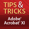 Acrobat XI Tips & Tricks