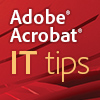 Acrobat IT Tips