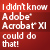 I Didn't Know Acrobat XI Could Do That! - Show Logo