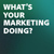 What's YOUR Marketing Doing? - Show Logo