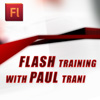 Flash Training with Paul Trani
