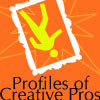 Profiles of Creative Pros