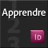 Apprendre InDesign CS5 & CS5.5
