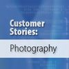 Customer Stories: Photography